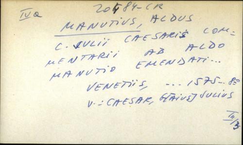 C. Julii Caesaris comentarii ab Aldo Manutio emendati ... - UPUTNICA