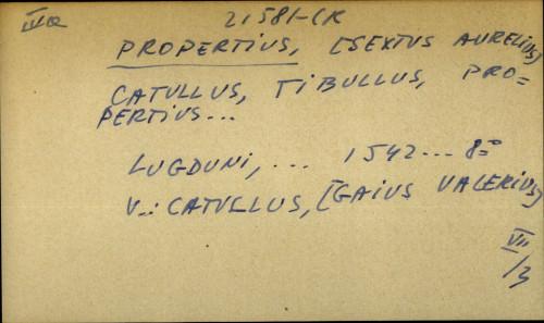 Catullus, Tibullus, Propertius...