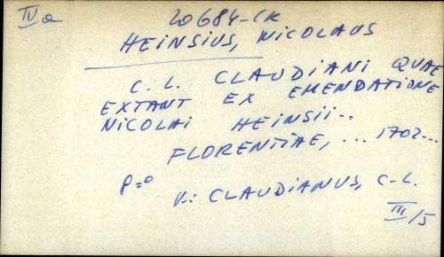C. L. Claudiani quae extant ex emendatione Nicolai Heinsii ... - uputnica