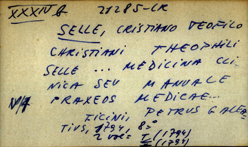 Christiani Theophili Selle...Medicina clinica seu manuale praxeos medicae...