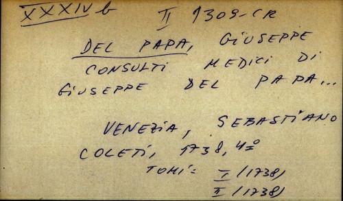 Consulti medici di Giuseppe Del Papa