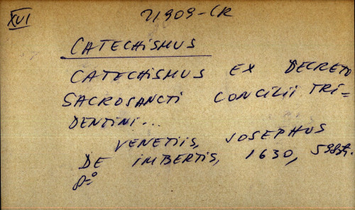 Catechismus ex decreto sacrosancti concilii tridentini ...
