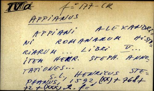 Appiani Alexandrini Romanorum historiarum libri V ... item hecr. steph. annotationes ...