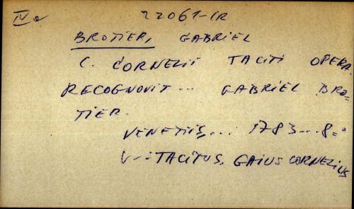 C. Cornelii Taciti Operum supplementa auctore Gabriele Brotier