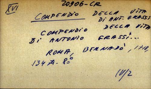 Compendio della vita di Antonio Grassi...