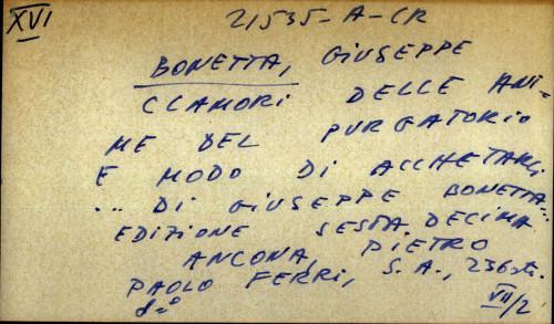 Clamori delle anime del purgatorio e modo di acchetarli di Giuseppe Bonetta, edicione sesta decima