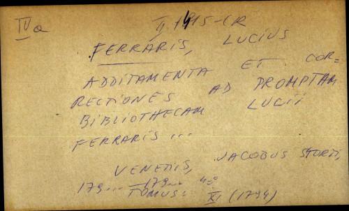 Additamenta et corectiones ad Promptam bibliothecam Lucii Ferraris
