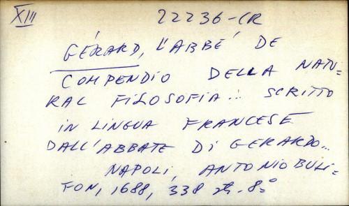 Compendio della natural filosofia ... scritto in lingua francese dall' abbate di Ferardo