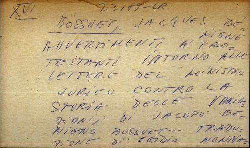 Auvertimenti a protestanti intorno alle lettere del ministro Jurieu contro la Storia delle variazioni di Jacopo Benigno Bousset traduzione di Egidio Nonnanucci