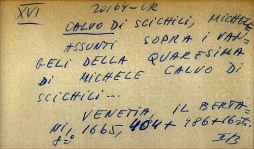 Assunti sopra i vangeli della quaresima di Michele Calvo di Scichili ...