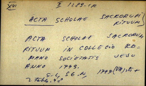 Acta scholae sacrorum rituum in collegio romano societatis jesu anno 1749