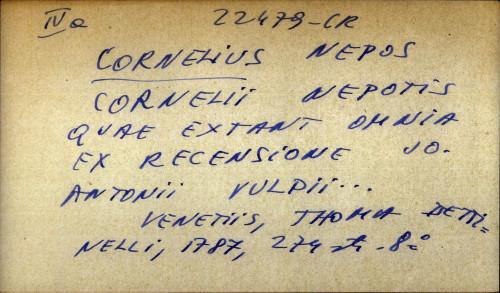 Cornelii Nepotis quae extant omnia ex recensione Jo. Antonii Vulpii...