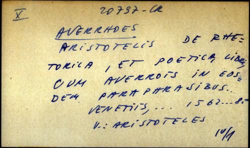 Aristotelis de rhetorica, et poetica, libri, cum Averroes in eos dem paraphrasibus... - uputnica