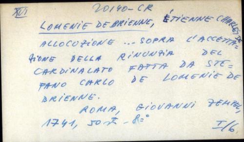 Allocuzione... sopra l'acettazione della rinunzia del cardinalato fatta da Stefano Carlo de Lomenie de Brienne.