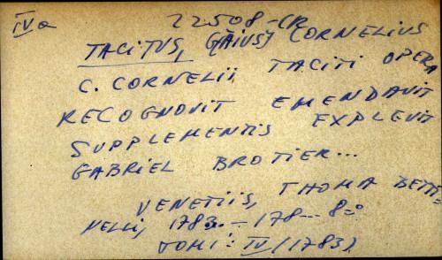 C. Cornelii Taciti opera recognovit emendavit supplementis explevit Gabriel Brotier...