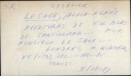 Aventuras de Gil Blas de Santillana ... por monsieur Le Sage