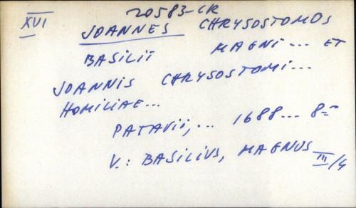 Basilii Magni ... et Joannis Chrystostomi ...Homilae - UPUTNICA