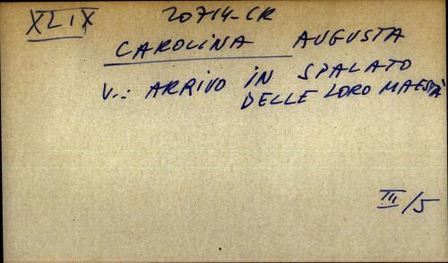 Carolina Augusta - uputnica