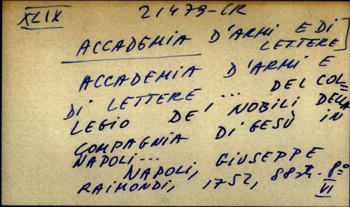 Accademia d' armi e di lettere ... del collegio de' nobili della compagnia di gesu in Napoli