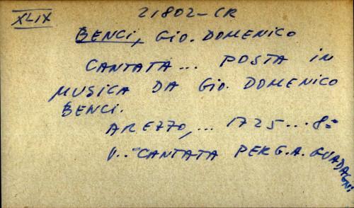Cantata ... posta in musica da Gio. Domenico Benci
