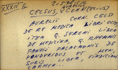 Aurelii Corn, Celsi de re medica libri octo, item Q. Sereni liber de medicina, Q. Rhemmii Fannii Palaemonis de Panderibus et Mensuris liber, Vindiciani Carmen ...