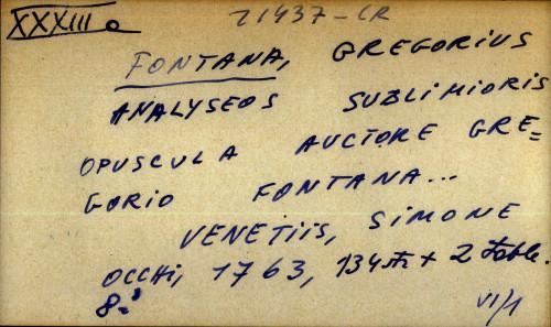 Analyseos sublimioris opuscula auctore Gregorio Fontana