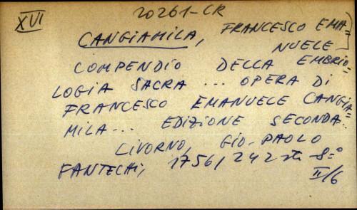 Compendio della emriologia sacra ... opera di Francesco Emanuele Cangiamila ...