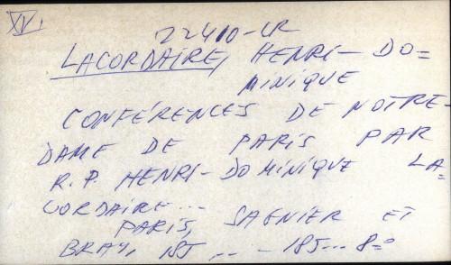 Conferences de Notre Dame de Paris par R. P. Henri-Dominique Lacordaire