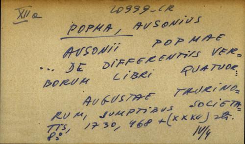 Ausonii Popmae... de differentiis verborum libri quatuor...