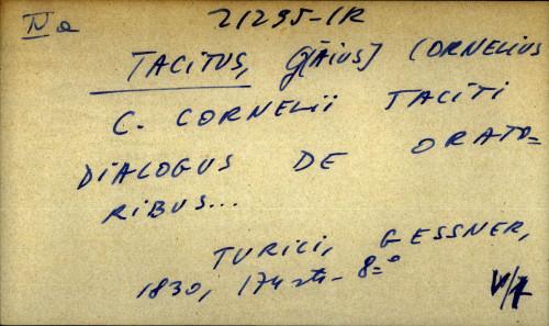 C. Cornelii Taciti dialogus de oratoribus...