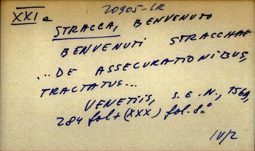 Benvenuti Stracchae...de assecurationibus, tractatus...