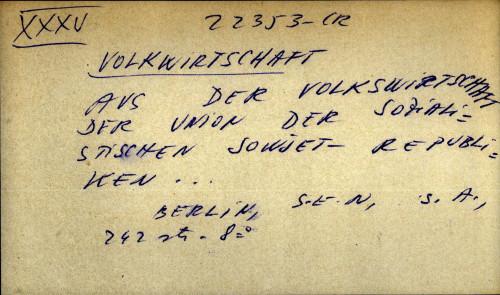 Aus der Volkwirtschaft der union der Sozialistischen Sowiet-republiken...
