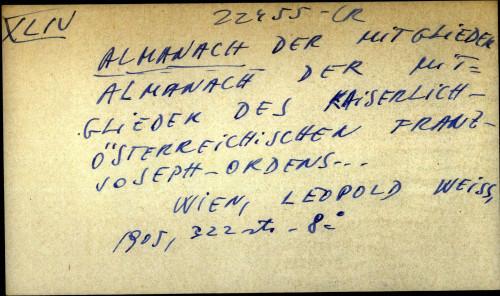 Almanach der Mitglieder des kaiserlich-Osterreichischen Franz-Joseph-ordens
