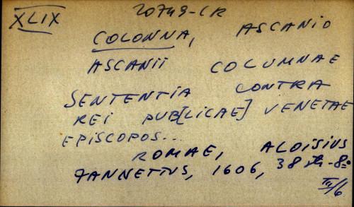 Ascanii columnae sententia contra rei pub[licae] venetae episcopos...